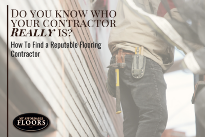 How to find a reputable flooring contractor my for How to find a reputable builder